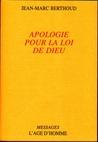 Apologie pour la loi de Dieu by Jean‐Marc Berthoud