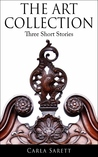 The Art Collection; Three Short Stories