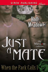 Just a Mate (When the Pack Calls, #1)