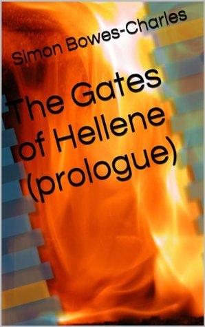 The Gates of Hellene (prologue)