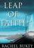 Leap of Faith by Rachel Bukey