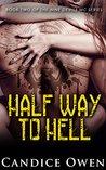 Half Way to Hell (Nine Devils MC, #2)