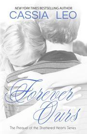 Ebook Forever Ours by Cassia Leo DOC!