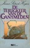 De terugkeer van de Ganymeden by James P. Hogan