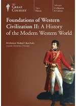 Foundations Of Western Civilization II: A History of the Modern Western World (Great Courses, #8700)