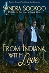 From Indiana With Love by Sandra Sookoo