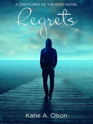 Regrets (Creatures of the Deep Book 2)