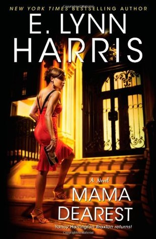 Mama Dearest by E. Lynn Harris