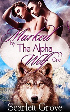 marked-by-the-alpha-wolf-part-1