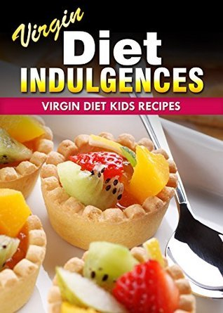 Virgin Diet Kids Recipes