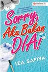 Review Novel: Sorry, Aku Bukan Dia!-iza Safiya