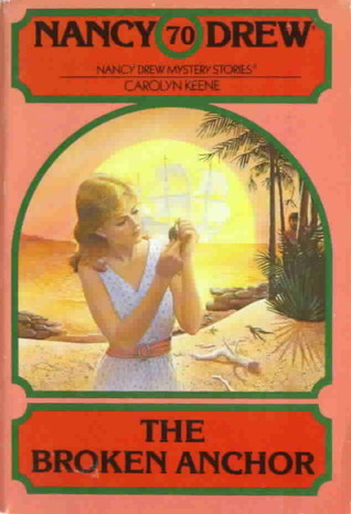 The Broken Anchor (Nancy Drew, #70)