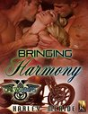 Bringing Harmony (Ops Warriors MC, #2)