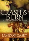 Crash and Burn (Back Down Devil MC #2)