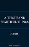A Thousand Beautiful Things  (A Thousand Beautiful Things #1)
