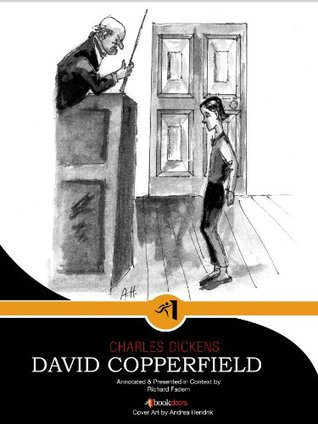 David Copperfield, Annotated with Commentary (Literature in Its Context: Annotations & Commentary)
