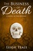 The Business of Death (The ...