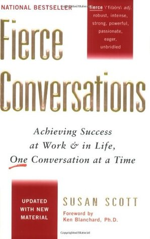 Fierce Conversations by Susan Scott