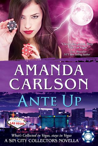 Ante Up (Sin City Collectors, #3)