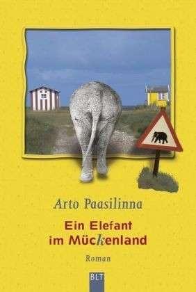 Ein Elefant im Mückenland