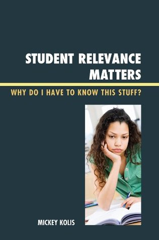 Student Relevance Matters