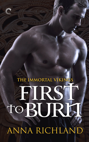 First to Burn (Immortal Vikings, #1)