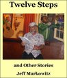 Twelve Steps and Other Stories