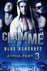 Claim Me (A1pha #3)