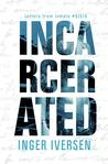 Incarcerated (Love and War #1)