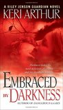 Embraced by Darkness (Riley Jenson Guardian #5)