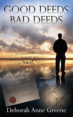 Good Deeds-Bad Deeds: A Boundary Country Novel (The Boundary Country Series Book 1)