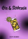 Gin and Ambrosia (The Dying War, #5)