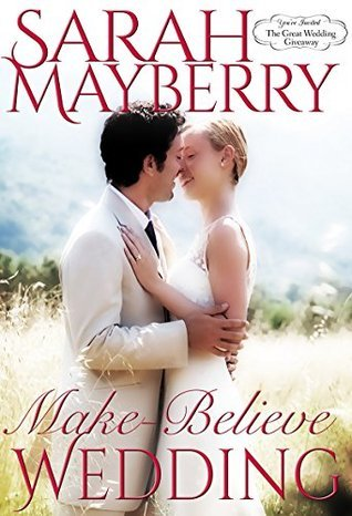 Make-Believe Wedding (The Great Wedding Giveaway, #9)