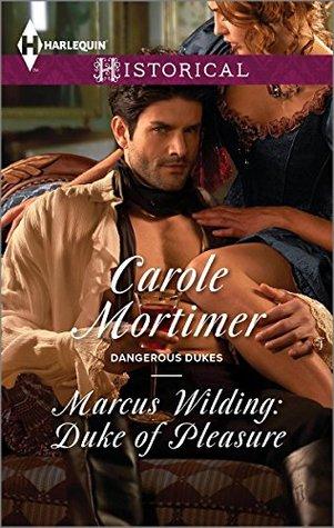 Marcus Wilding: Duke of Pleasure (Dangerous Dukes, #1)
