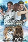 Two for Protection (Alaskan Tigers, #7)