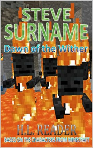 Steve Surname: Dawn Of The Wither