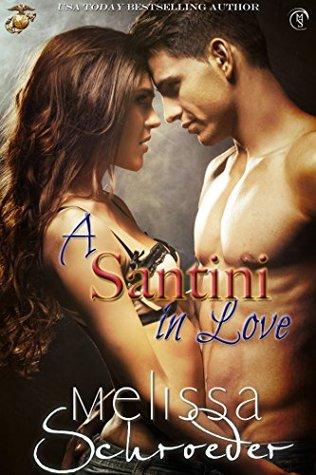 A Santini in Love(The Santinis 6)
