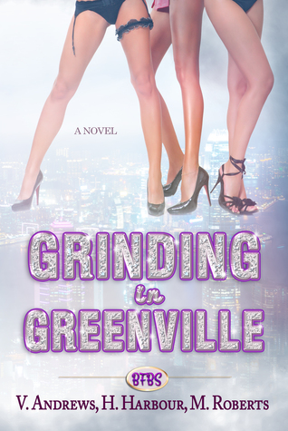 Grinding in Greenville (Boyfriend Book Stand, #1)
