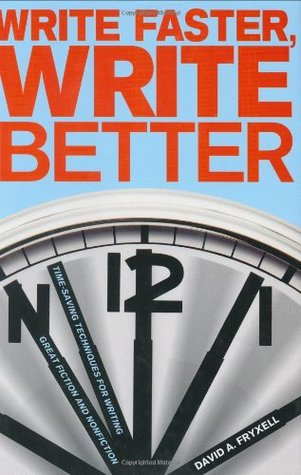 Write Faster, Write Better by David A. Fryxell