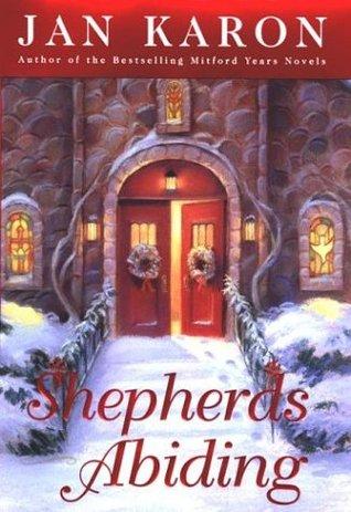 Shepherds Abiding: A Mitford Christmas Novel