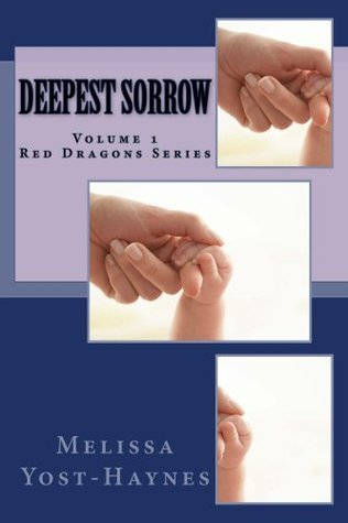 Deepest Sorrow (Red Dragons Book 1)