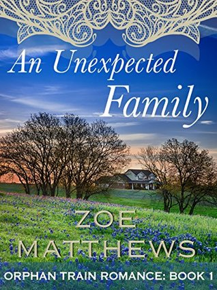 An Unexpected Family (Orphan Train #1)