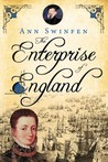 The Enterprise of England (The Chronicles of Christoval Alvarez, #2)