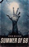Summer Of 68: A Zombie Novel