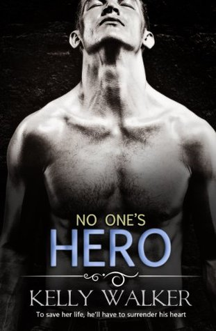 No One's Hero (Chadwell Hearts, #2)