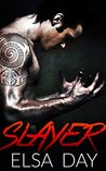 Slayer (Sons of Rebellion Motorcycle Club, #1)