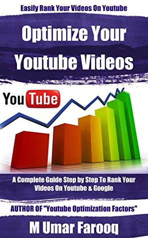 How To Optimize | Rank Youtube Videos: Youtube Videos Optimization Factors