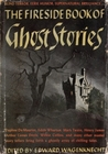The Fireside Book of Ghost Stories