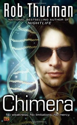 Chimera by Rob Thurman