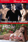 Three Men and a Woman: Felicity